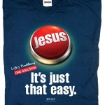 Jesus - Life's Easy Button